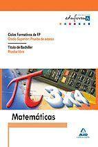 MATEMATICAS. CICLOS FORMATIVOS DE FP. (GRADO SUPERIOR: PRUEBA ACCESO)