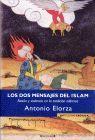 DOS MENSAJES DEL ISLAM, LOS. RAZON Y VIOLENCIA EN LA TRADICION