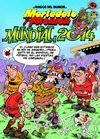 MORTADELO Y FILEMÓN. MUNDIAL 2014 - MHM Nº 162