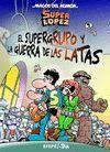 SUPERGRUPO Y LA GUERRA DE LAS LATAS, EL - MHSL 163