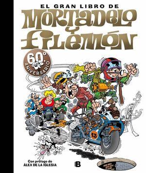 EL GRAN LIBRO DE MORTADELO Y FILEMÓN 60 ANIVERSARIO