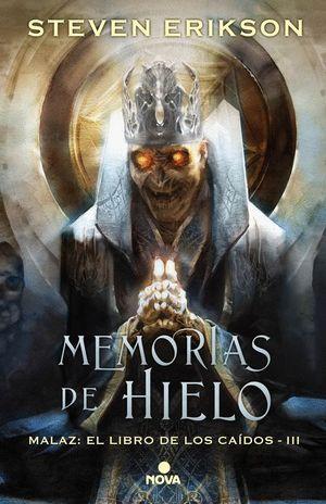 MEMORIAS DEL HIELO III MALAZ: ELLIBRO DE LOS CAIDOS