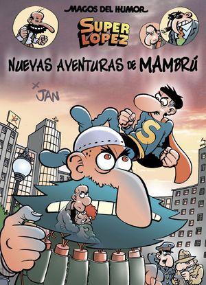 NUEVAS AVENTURAS DE MAMBRÚ - MAGOS DEL HUMOR SUPERLÓPEZ 187