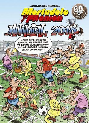 MAGOS DEL HUMOR MORTADELO Y FILEMÓN. MUNDIAL 2018