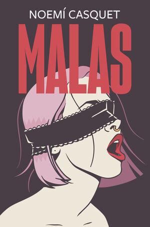 MALAS (SEGUNDA PARTE)