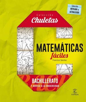 MATEMÁTICAS FÁCILES BACHILLERATO Y ACCESO A LA UNIVERSIDAD