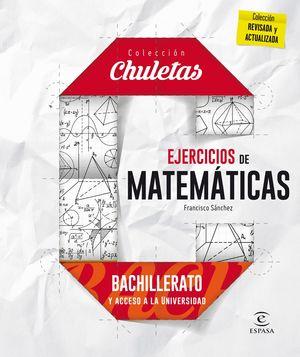 EJERCICIOS MATEMÁTICAS BACHILLERATO Y ACCESO A LA UNIVERSIDAD