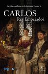 CARLOS. REY EMPERADOR