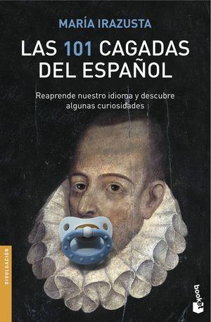 LAS 101 CAGADAS DEL ESPAÑOL