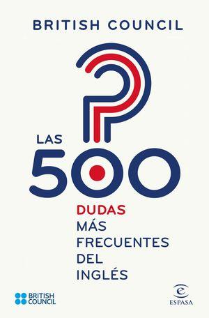 LAS 500 DUDAS MAS FRECUENTES DEL INGLÉS
