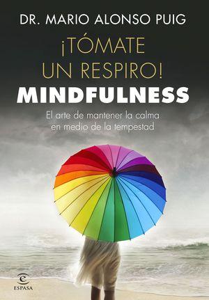 TÓMATE UN RESPIRO! MINDFULNESS