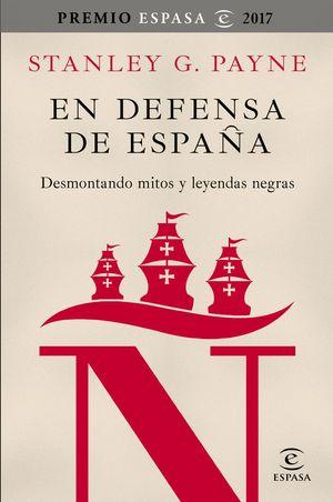 EN DEFENSA DE ESPAÑA (PREMIO ESPASA 2017)
