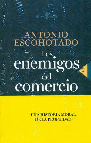 LOS ENEMIGOS DEL COMERCIO (3 VOL.)