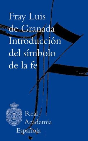 INTRODUCCIÓN DEL SÍMBOLO DE LA FE