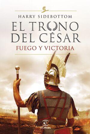 EL TRONO DEL CÉSAR III FUEGO Y VICTORIA