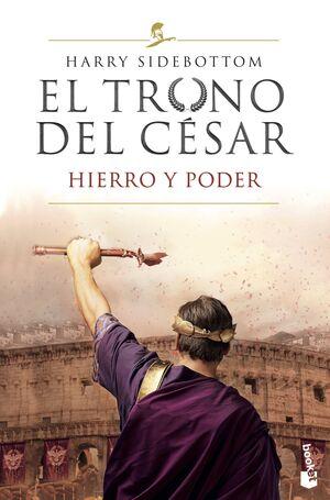EL TRONO DEL CÉSAR I HIERRO Y PODER