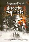SKULDUGGERY PLEASANT, DETECTIVE ESQUELETO Nº 1 - UN DETECTIVE PARA MORIRSE