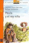 PAULA Y EL REY NIÑO