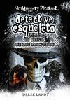 SKULDUGGERY PLEASANT DETECTIVE ESQUELETO N.7. EL REINO DE LOS MALVADOS