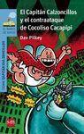 CAPITÁN CALZONCILLOS Y EL CONTRAATAQUE DE COCOLISO CACAPIPI, EL