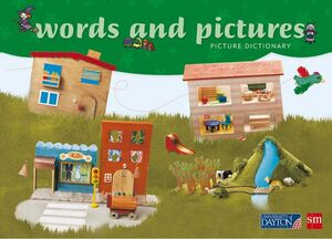 WORDS AND PICTURES. PICTURE DICTIONARY