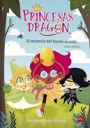 EL MISTERIO DEL HUEVO DORADO - PRINCESAS DRAGON 1
