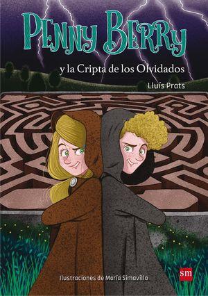 PENNY BERRY Y LA CRIPTA DE LOS OVIDADOS