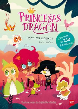 PRINCESAS DRAGON. CRIATURAS MAGICAS