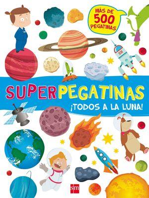 SUPERPEGATINAS. TODOS A LA LUNA!