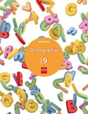 CUADERNO 9 DE ORTOGRAFÍA. PRIMARIA