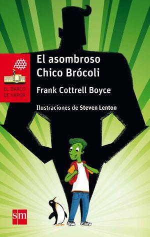 EL ASOMBROSO CHICO BROCOLI