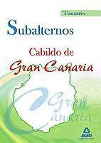SUBALTERNOS DEL CABILDO DE GRAN CANARIA. TEMARIO