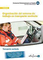 ORGANIZACIÓN DEL ENTORNO DE TRABAJO EN TRANSPORTE SANITARIO UFO0678