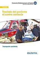 TRASLADO DEL PACIENTE AL CENTRO SANITARIO UFO0683. CERTIFICADO DE PROFESIONALID