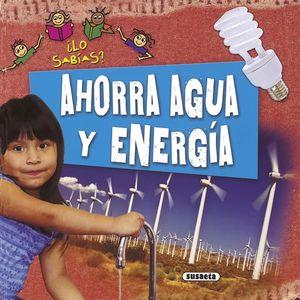 AHORRA AGUA Y ENERGIA
