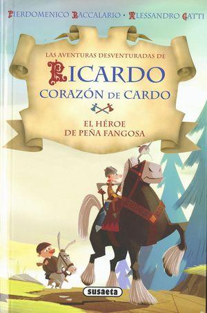 HEROE DE PEÑA FANGOSA - RICARDO CORAZÓN DE CARDO