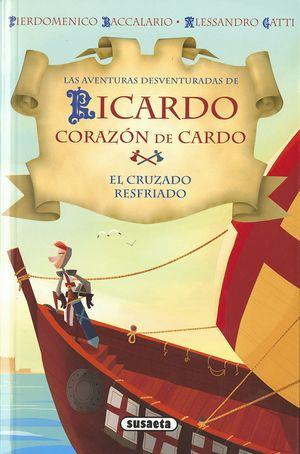 EL CRUZADO RESFRIADO - RICARDO CORAZÓN DE CARDO