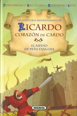 EL ASEDIO DE PEÑA FANGOSA - RICARDO CORAZÓN DE CARDO