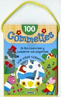 LOS TRES CERDITOS. 100 GOMMETTES