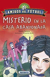 MISTERIO DE LA CASA ABANDONADA