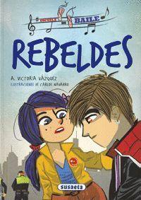 REBELDES - ESCUELA DE BAILE
