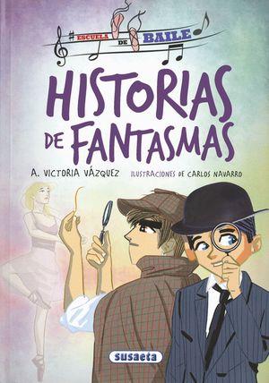 HISTORIAS DE FANTASMAS - ESCUELA DE BAILE