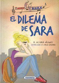 EL DILEMA DE SARA - ESCUELA DE BAILE