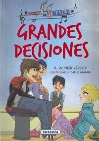 GRANDES DECISIONES - ESCUELA DE BAILE