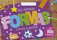 MIS PRIMERAS FORMAS. COLOREA Y APRENDE