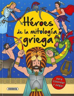 HEROES DE LA MITOLOGIA GRIEGA. PARA COLOREAR Y PEGAR