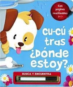 CUCU TRAS. DONDE ESTOY? ( PERRO ) - BUSCA Y ENCUENTRA