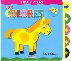 LOS COLORES. TIRA Y VERÁS