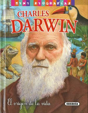 CHARLES DARWIN. EL ORIGEN DE LA VIDA