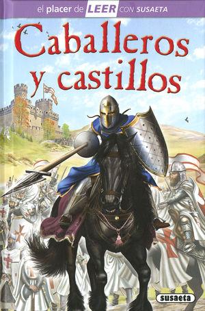 CABALLEROS Y CASTILLOS. EL PLACER DE LEER